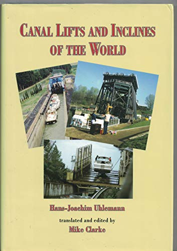 9780954318109: Canal Lifts and Inclines of the World