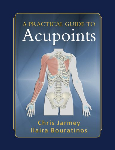 Practical Guide to Acu-points: Jarmey, Chris; Bouratinos, Ilaira