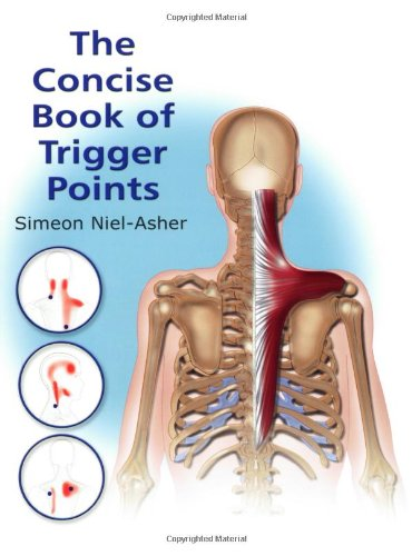 The Concise Book of Trigger Points: Neil-Asher, Simeon