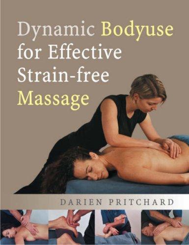 9780954318895: Dynamic Bodyuse for Effective, Strain-Free Massage
