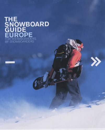 9780954318901: The Snowboard Guide Europe