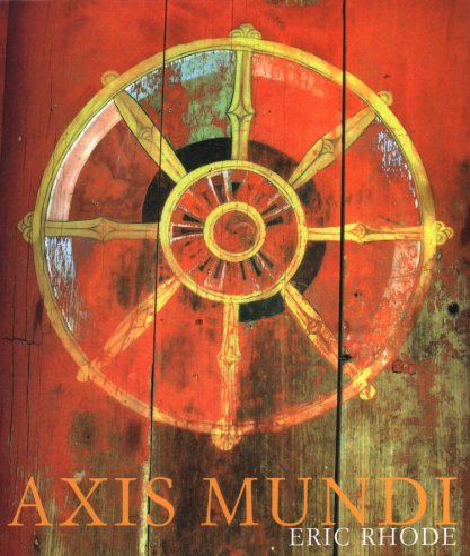 9780954323127: Axis Mundi