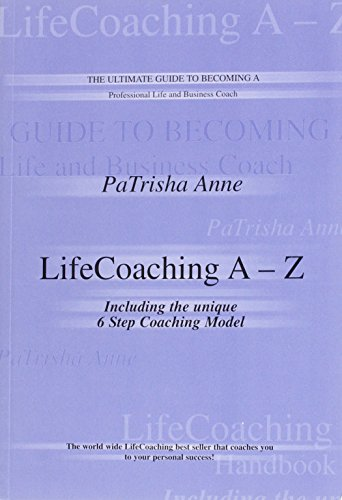 9780954326210: Life Coaching A-Z: The Ulimate Guide to Becoming a Life Coach