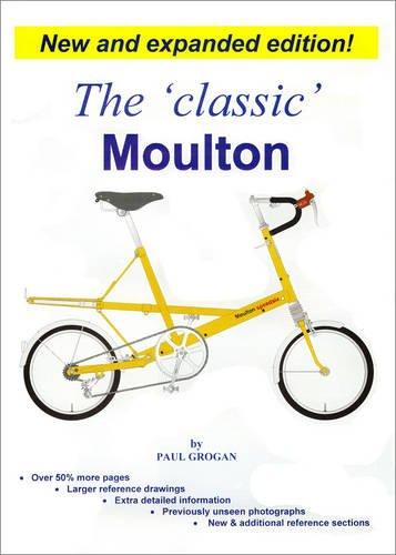 9780954326531: The Classic Moulton