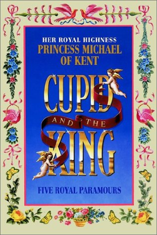 9780954327200: Cupid and the King