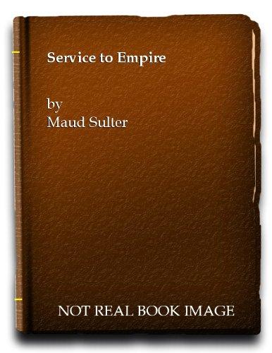 9780954330200: Service to Empire