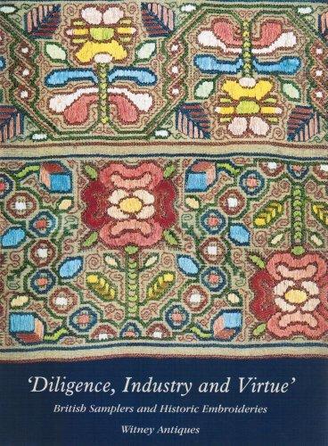9780954331306: Diligence, Industry and Virtue 300 Years of Sampler Making