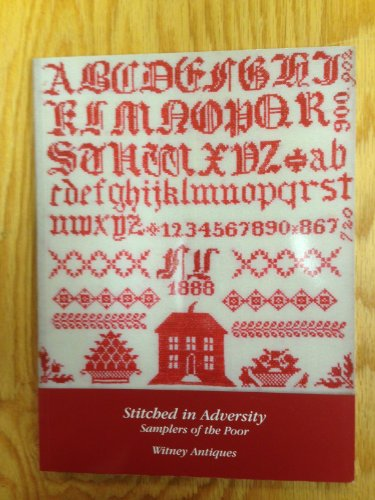 9780954331344: Stitched in Adversity: Sampler of the Poor