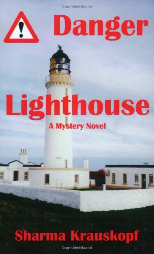 Danger Lighthouse: Krauskopf, Sharma J.