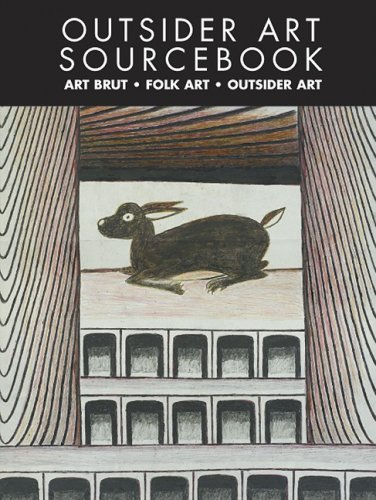 Outsider Art Sourcebook: International Guide to Outsider Art and Folk Art 9780954339326 Outsider Art and Folk Art have been gaining increasing attention over the past two decades. They have been described as the 'hidden face