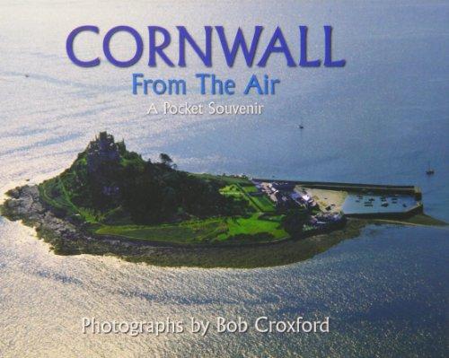 Cornwall from the Air: Croxford, Bob