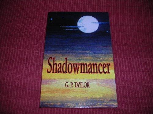 Shadowmancer: Taylor, Graham P.