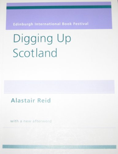 9780954343309: Digging Up Scotland