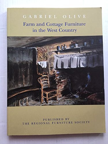 9780954348403: Farm and Cottage Furniture in the West Country