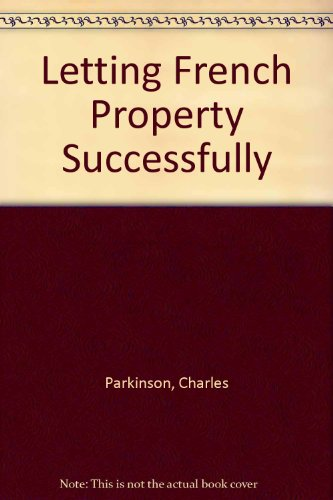 9780954349004: Letting French Property Successfully
