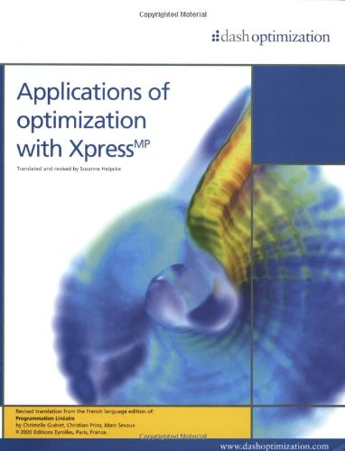 9780954350307: Applications of Optimization with Xpress-MP