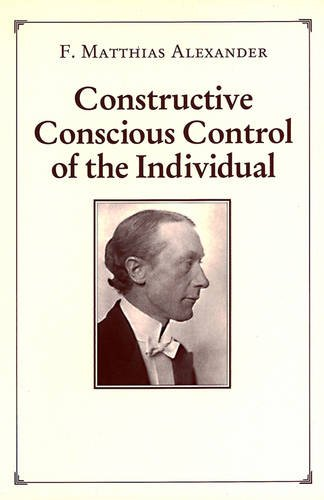 9780954352264: Constructive Conscious Control of the Individual