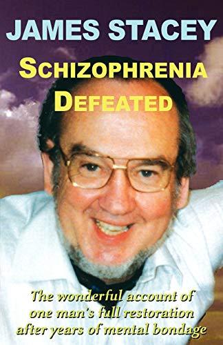 9780954357344: Schizophrenia Defeated