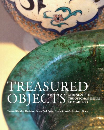 9780954360948: Treasured Objects: Armenian Life in the Ottoman Empire 100 Years Ago