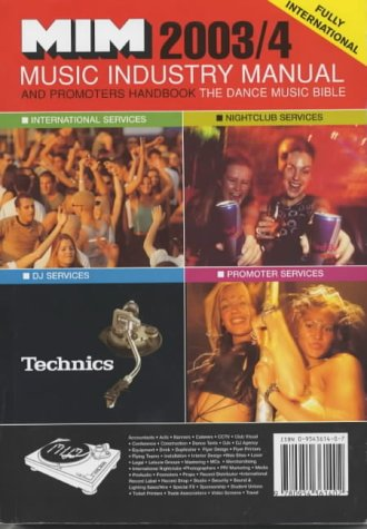 9780954361402: Music Industry Manual 2003-04 and Promoters Handbook: The Dance Music Bible (International Edition)