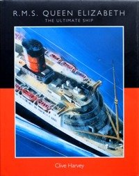 "9780954366681: RMS ""Queen Elizabeth"": The Ultimate Ship"