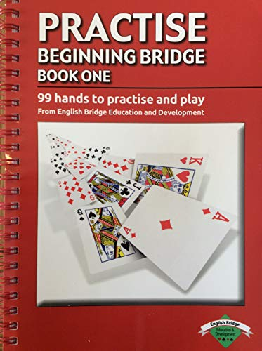 9780954368548: Practice Beginning Bridge: The Complete Learn & Play Programme from the English Bridge Union