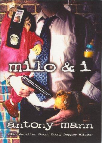 9780954374747: Milo and I