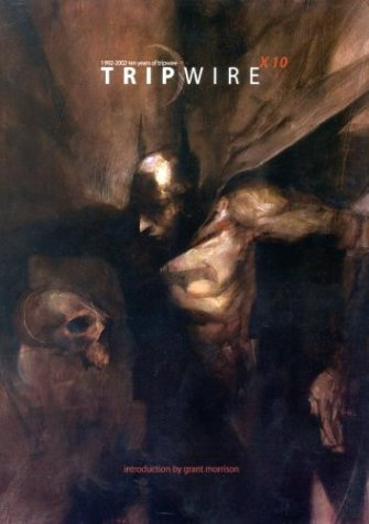 TRIPEWIRE X 10 : 1992 - 2002, Ten Years of Tripwire (Tripwire's 10th Anniversay)