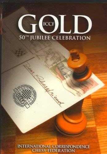 9780954375201: ICCF Gold: 50th Jubilee Celebration