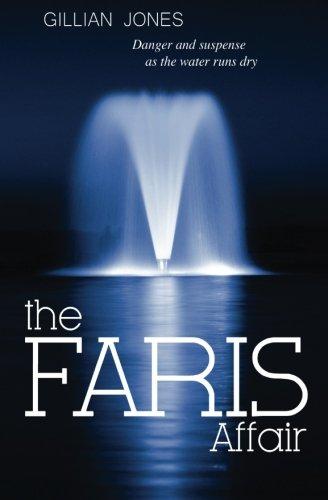 The Faris Affair: Fear and Danger as the Water Runs Dry: Gillian Jones