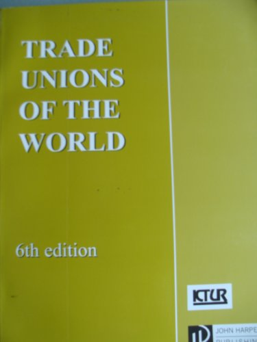 9780954381158: Trade Unions of the World