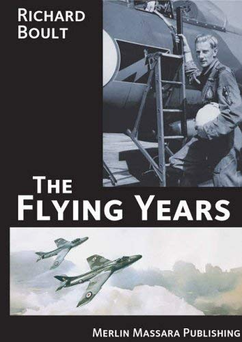 The Flying Years (Aviation): Boult, Richard