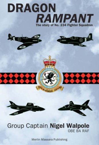 9780954390013: Dragon Rampant: The Story of No. 234 Fighter Squadron (Aviation)