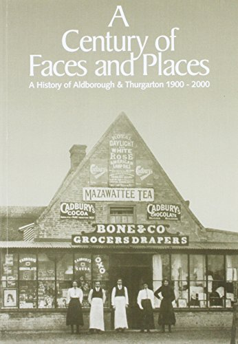 9780954393502: A Century of Faces and Places: A History of Aldborough and Thurgarton 1900-2000