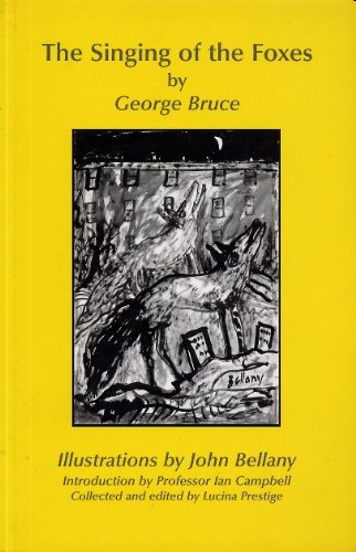 The Singing of the Foxes (0954396111) by Bruce George