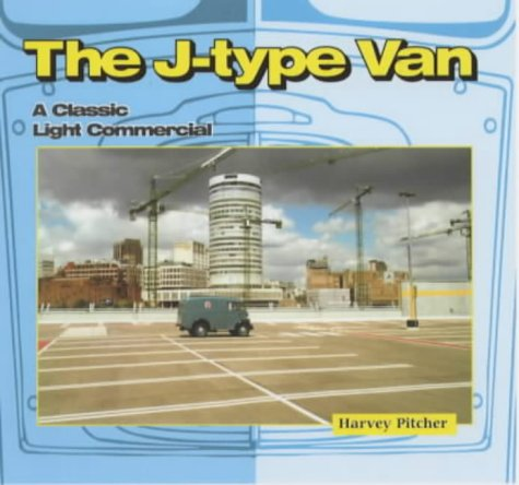 9780954398200: The J-type Van: A Classic Light Commercial