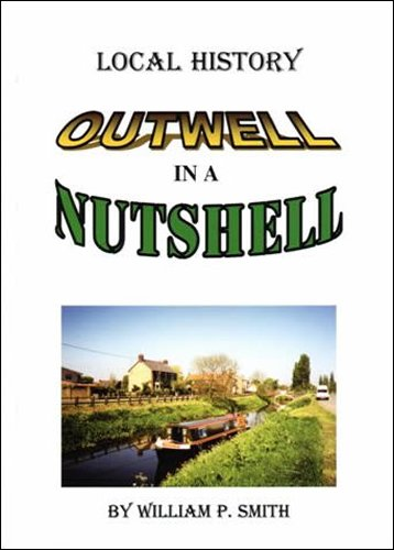 9780954399702: Outwell in a Nutshell: Local History