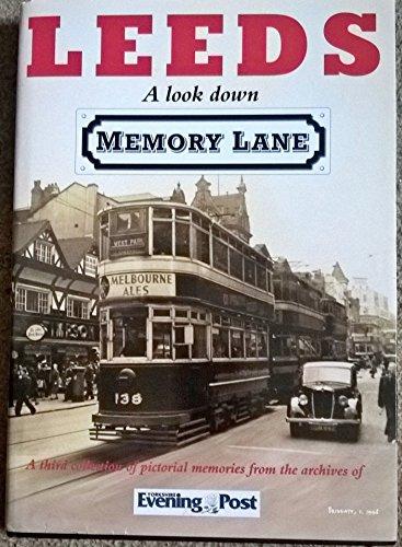 Leeds a Look Down Memory Lane: Leeds a Look Down Memory Lane