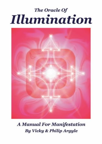 9780954400903: The Oracle of Illumination: A Manual for Manifestation