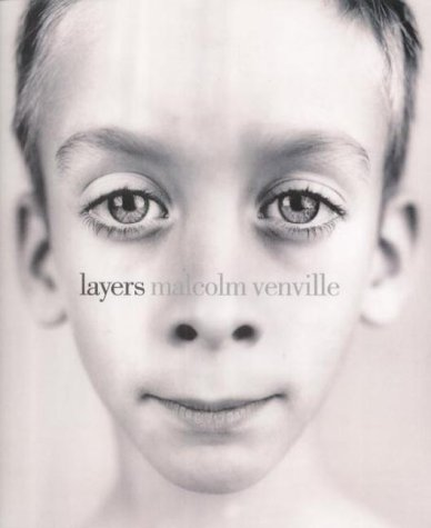 Malcolm Venville : Layers: Venville, Malcolm