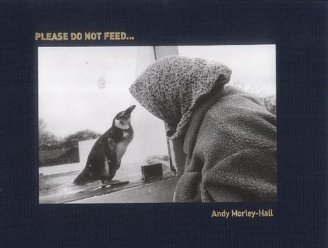 9780954403119: Please Do Not Feed: A Till Book That Turns the Zoo Experience on Its Head