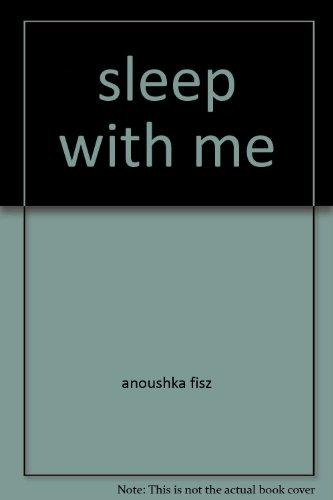 SLEEP WITH ME: FisZ, ANOUSHKA