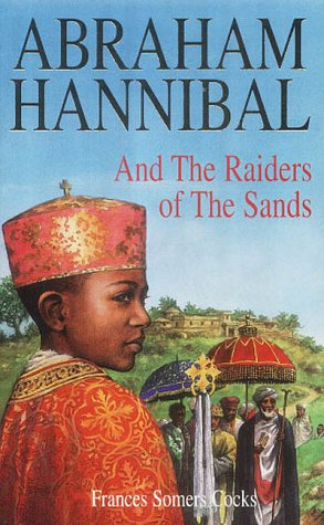 9780954403409: Abraham Hannibal and the Raiders of the Sands