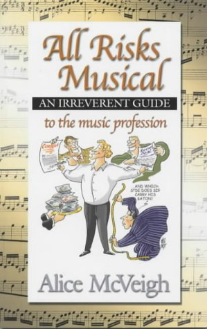 9780954404000: All Risks Musical: An Irreverent Guide to the Music Profession