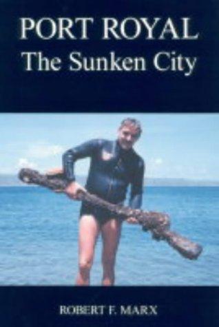 9780954406011: Port Royal: The Sunken City