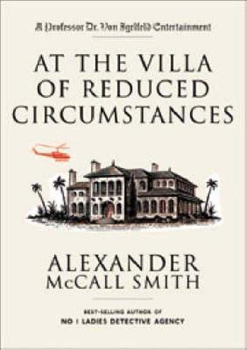 9780954407599: At the Villa of Reduced Circumstances
