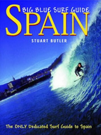 9780954411305: Big Blue Surf Guides: Spain