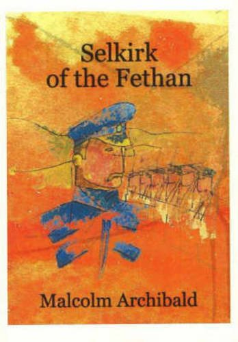 9780954412135: Selkirk of the Fethan