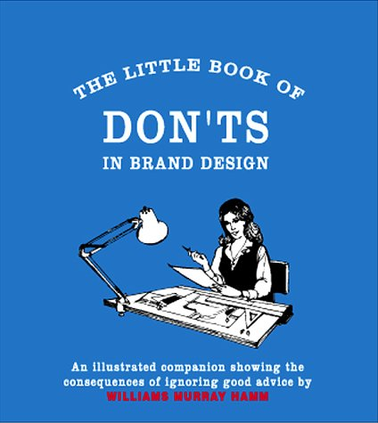 9780954415600: The Little Book of Don'ts in Brand Design