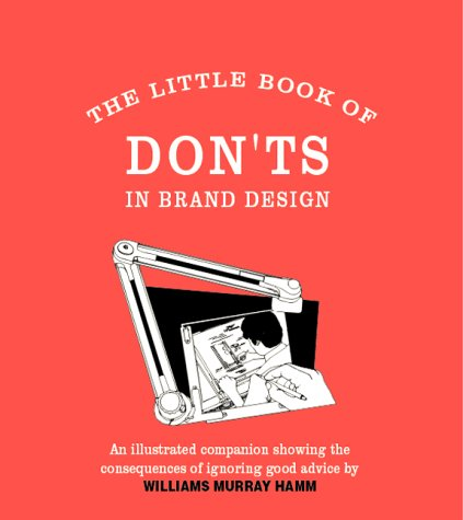 9780954415617: Little Book Of Don'ts In Brand Design: 1